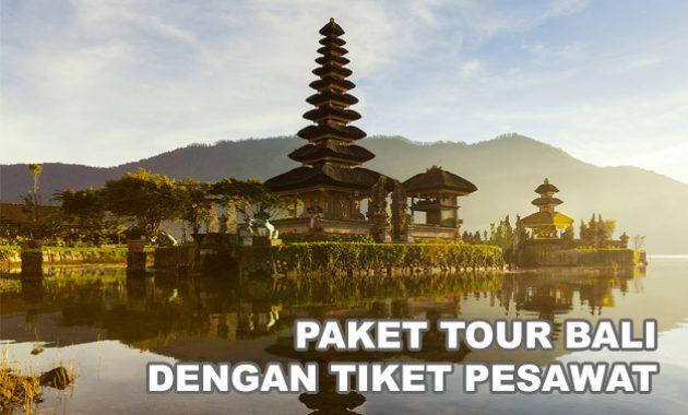 Promo Paket Wisata Bali Plus Tiket Pesawat
