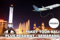 Paket Tour Dari Semarang ke Bali Dengan Pesawat