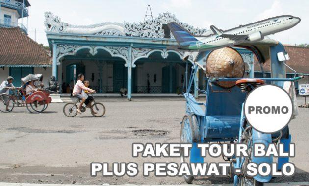 Paket Tour Dari Solo Ke Bali Dengan Pesawat Paket Tour Ke Bali