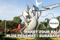 Paket Tour Dari Surabaya ke Bali Dengan Pesawat